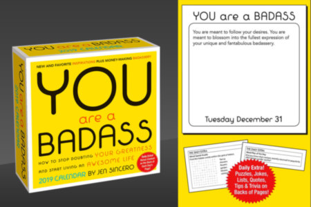 You Are A Badass, Day to Day Calendar 2019